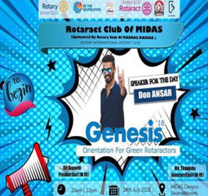 Genesis - Orientation for Green Rotaractors - Speaker DON ANSAR, organised by Rotaract club of MIDAS, on 24 Jul 2018