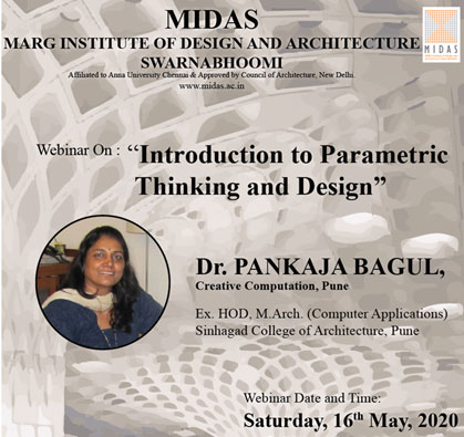 Webinar: Introduction to Parametric Thinking and Design, on 16 May 2020 / 03:00 PM - 04:30 PM