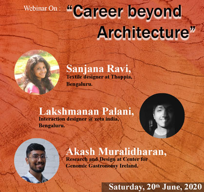 Webinar: Career beyond Architecture, on 20 Jun 2020 / 03:00 PM - 04:30 PM
