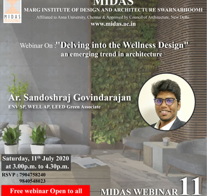 Webinar: 'Delving into the Wellness Design' an emerging trend in architecture, on 11 Jul 2020 / 03:00 PM - 04:30 PM